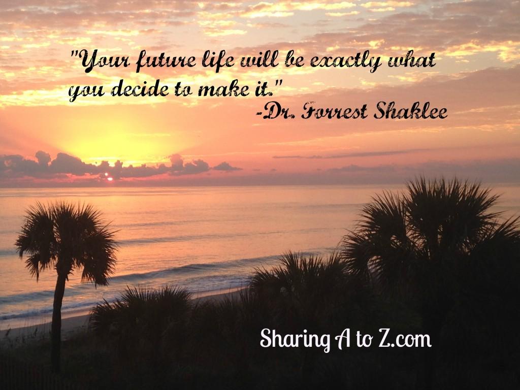 future life quote