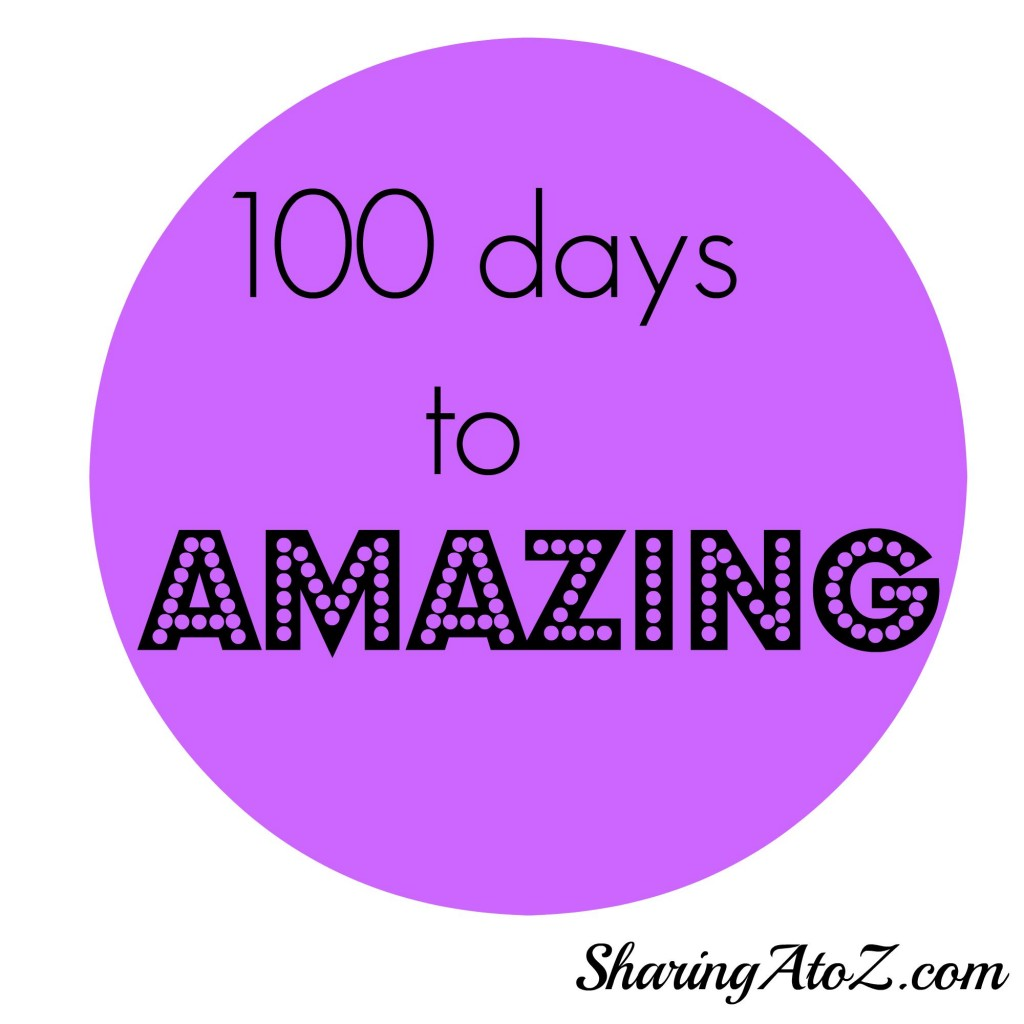 100 DAYS TO AMAZING